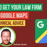 How to Get Your Law Firm on Google Maps