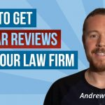 Here's How You Can Get 5-Star Reviews for Your Attorney Website